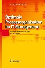 Optimale Prozessorganisation im IT-Management