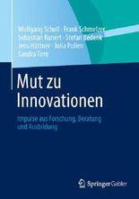 Mut zu Innovationen