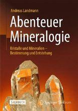 Abenteuer Mineralogie
