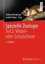 Spezielle Zoologie. Teil 2: Wirbel- oder Schädeltiere