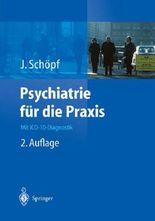Psychiatrie für die Praxis