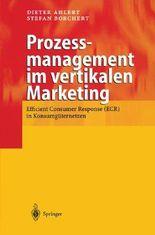 Prozessmanagement im vertikalen Marketing