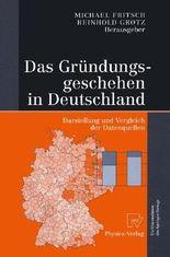 Das Gründungsgeschehen in Deutschland