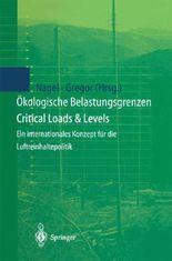Ökologische Belastungsgrenzen - Critical Loads & Levels