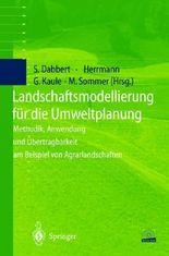 Landschaftsmodellierung für die Umweltplanung