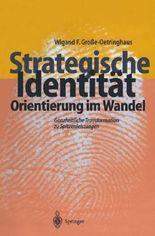 Strategische Identität - Orientierung im Wandel