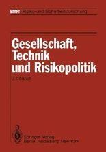 Gesellschaft, Technik und Risikopolitik