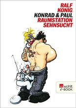 Konrad & Paul: Raumstation Sehnsucht