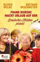 Frank Bsirske macht Urlaub auf Krk: Deutsche Helden privat