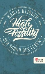 High Fossility: Der Sound des Lebens