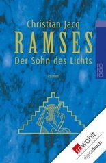 Ramses. Band 1: Der Sohn des Lichts