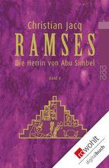 Ramses. Band 4: Die Herrin von Abu Simbel