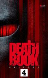Deathbook Episode 4
