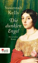 Die dunklen Engel: Historischer Roman