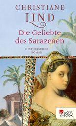 Die Geliebte des Sarazenen (German Edition)