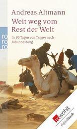 Weit weg vom Rest der Welt: In 90 Tagen von Tanger nach Johannesburg