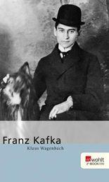 Franz Kafka. Rowohlt E-Book Monographie