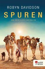 Spuren: Eine Reise durch Australien