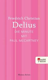 Die Minute mit Paul McCartney: Memo-Arien