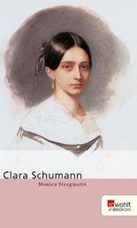 Clara Schumann. Rowohlt E-Book Monographie