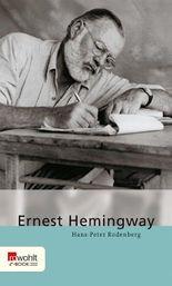 Ernest Hemingway. Rowohlt E-Book Monographie