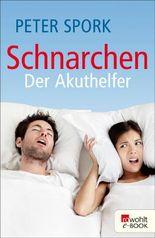 Schnarchen - Der Akuthelfer