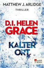 D.I. Helen Grace: Kalter Ort (Ein Fall für Helen Grace 3)