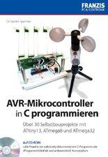 30 Selbstbauprojekte mit AVR-Mikrocontrollern