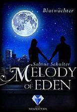 Melody of Eden - Blutwächter