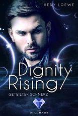Dignity Rising 3: Geteilter Schmerz