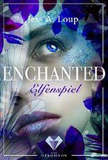 Elfenspiel (Enchanted 1)