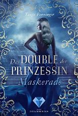 Maskerade (Das Double der Prinzessin 1)