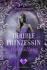 Das Double der Prinzessin 2: Enthüllung