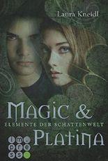 Elemente der Schattenwelt - Magic & Platina