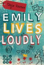 Emily lives loudly