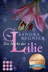 Die Nacht der Lilie