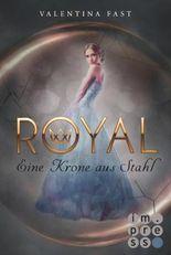 Royal - Eine Krone aus Stahl