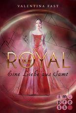 Royal - Eine Liebe aus Samt