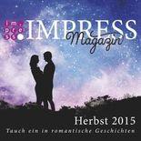 Impress Magazin Herbst 2015: Tauch ein in romantische Geschichten