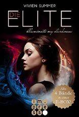 Die Elite - Illuminate my Darkness