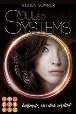 SoulSystems 5: Bekämpfe, was dich zerstört
