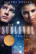 SUBLEVEL: Die SUBLEVEL-Trilogie: Alle drei Bände in einer E-Box!