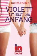 Violett ist erst der Anfang