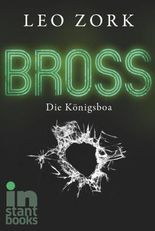 Bross, Band 2: Die Königsboa