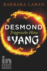 Desmond und Yang, Band 2: Trügerische Hitze