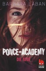 Ponce-Academy: Die Neue (Ponce Academy 1)