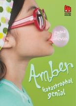 Amber - katastrophal genial