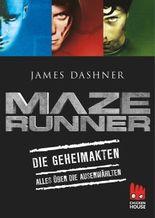 Maze Runner - Die Geheimakten: Alles über Die Auserwählten
