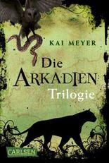 Arkadien-Trilogie