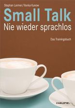 Small Talk: Nie wieder sprachlos (Haufe Sachbuch Wirtschaft)